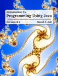 Introduction to Programming Using Java - Eighth Edition