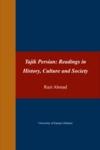 Tajik Persian: Readings in History/ Culture and Society
