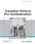 Canadian History: Pre-Confederation