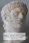 Tacitus/ Annals/ 15.20-23/ 33-45. Latin Text/ Study Aids with Vocabulary/ and Commentary