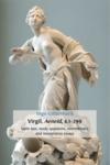 Virgil/ Aeneid/ 4.1-299. Latin Text/ Study Questions/ Commentary and Interpretative Essays
