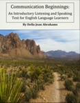 Communication Beginnings: An Introductory Listening and Speaking Text for English Language Learners