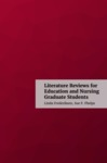 Literature Reviews for Education and Nursing Graduate Students
