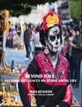 Beyond Race: Cultural Influences on Human Social Life