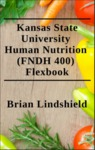 Kansas State University Human Nutrition Flexbook