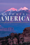 Becoming America: An Exploration of American Literature from Precolonial to Post-Revolution