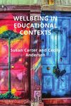 Wellbeing in Educational Contexts