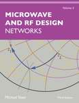 Microwave and RF Design: Networks