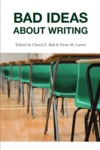 Bad Ideas About Writing