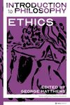 Introduction to Philosophy: Ethics
