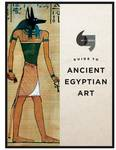 Guide to Ancient Egyptian Art