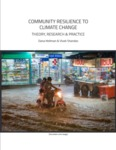 Community Resilience to Climate Change: Theory/ Research and Practice
