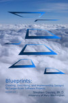 Blueprints: Creating/ Describing/ and Implementing Designs for Larger-Scale Software Projects - version 2.2