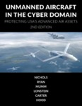 Unmanned Aircraft Systems in the Cyber Domain - Second Edition