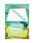 Transition to Higher Mathematics: Structure and Proof - Second Edition
