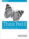 Think Raku: How to Think Like a Computer Scientist - 2nd edition