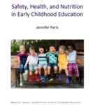 Safety/ Health/ and Nutrition in Early Childhood Education