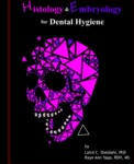 Histology and Embryology for Dental Hygiene