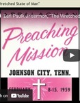 Wretched State of Man by Earl Pearly Paulk Jr.