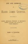 Life and Sermons of Elder James Quinter by James Quinter and Mary N. Quinter