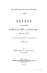 Our Country for the Sake of the World: A Sermon in Behalf of the American Home Missionary Society, Preached in the Cities of New York and Brooklyn, May, 1851 by David Hunter Riddle