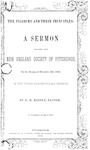 Pilgrims and Their Principles: A Sermon Before the New England Society of Pittsburgh, on the Evening of December 22d, 1850, in the Third Presbyterian Church by David Hunter Riddle