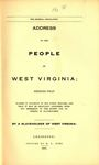 Address to the People of West Virginia: Shewing that Slavery is Injurious to the Public Welfare, and that It May Be Gradually Abolished Without Detriment to the Rights and Interests of Slave Holders / By a Slaveholder of West Virginia by Henry Ruffner