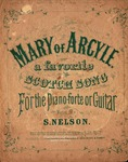 Mary of Argyle (Scotch Song) by S. Nelson