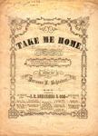 Take Me Home… by Hermann L. Schreiner