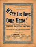 When the Boys Come Home! (blue) by Charles Carroll Sawyer