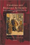 Charisma and Religious Authority by Robert Ellison