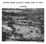 San Cristobal MRBM Site, Cuba, showing launch position, Late Oct 1962 by US Army Engineers Intelligence Division