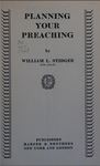 Planning Your Preaching by William Le Roy Stidger