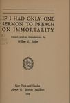 If I Had Only One Sermon to Preach on Immortality