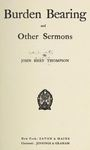 Burden Bearing and Other Sermons