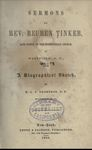 Sermons by Rev. Reuben Tinker, Late Pastor of the Presbyterian Church, in Westfield, N.Y.: With a Biographical Sketch by M.L.P. Thompson