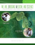 We Are… Bridging Medicine and Science Vol. 1, Issue 1, Fall 2011 by Marshall University Biomedical Sciences