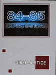 The Chief Justice, 1984-85 by Marshall University